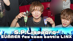 S.P.L 札幌 SUMMER fes team battle LINX